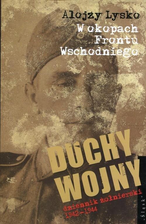 Lysko Alojzy – W Okopach Frontu Wschodniego