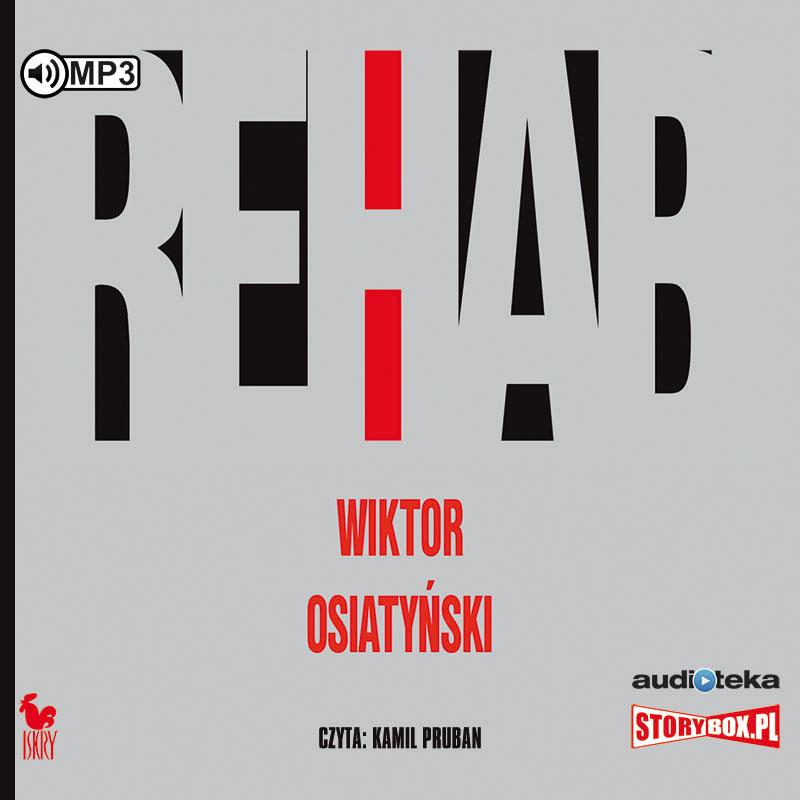 OSIATYŃSKI WIKTOR – REHAB