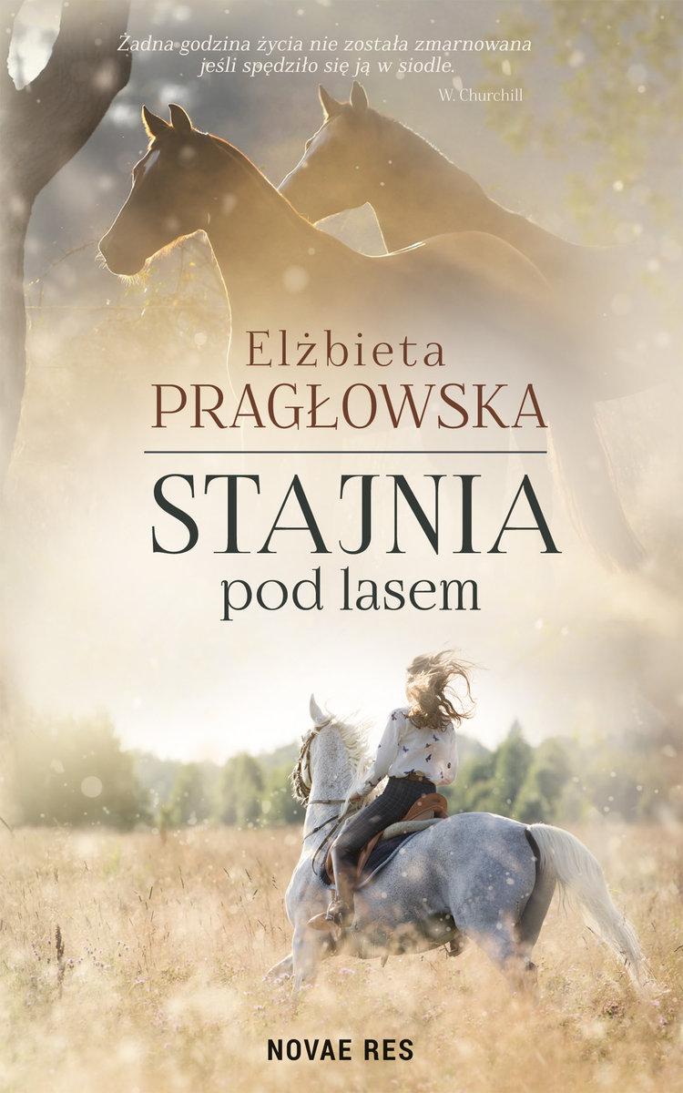 Pragłowska Elżbieta – Stajnia Pod Lasem