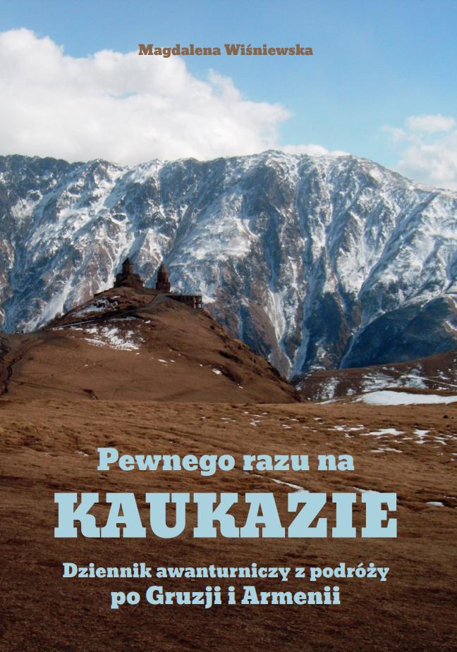 Wiśniewska Magdalena – Pewnego Razu Na Kaukazie
