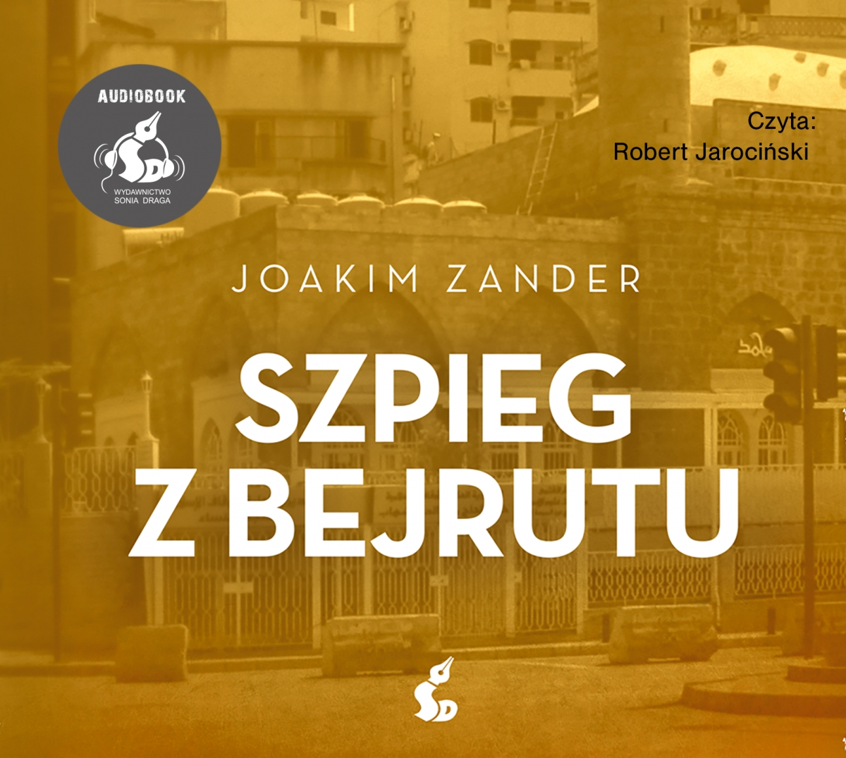 ZANDER JOAKIM – KLARA WALLDEEN 3. SZPIEG Z BEJRUTU