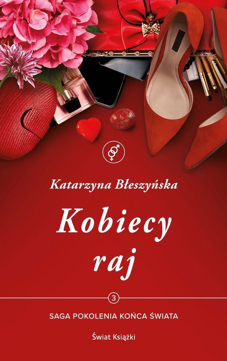 Błeszyńska Katarzyna – Kobiecy Raj