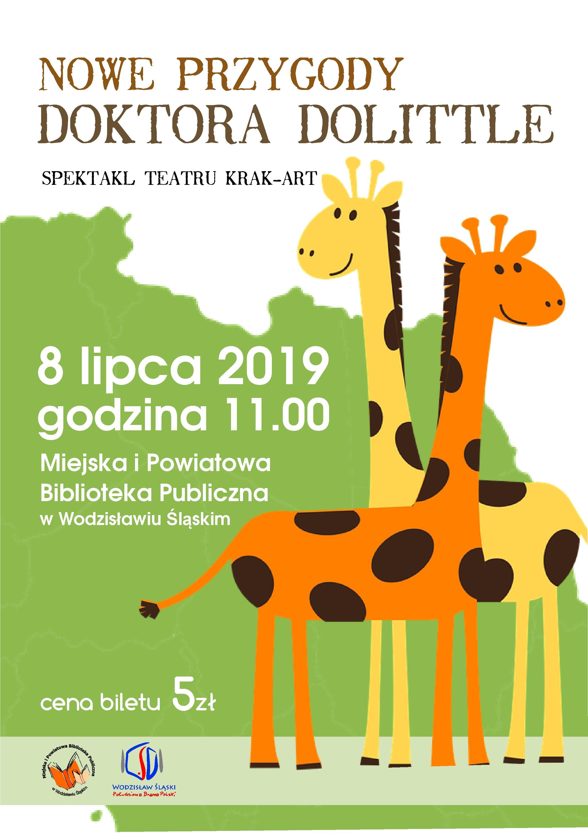 NOWE PRZYGODY DOKTORA DOLITTLE – 8 Lipca 2019 Godz. 11.00