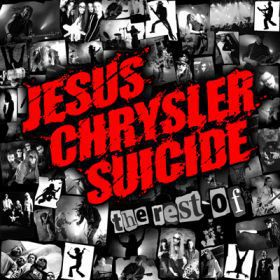Jesus Chrysler Suicide – The Rest Of