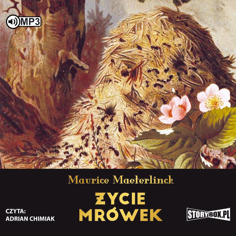 MAETERLINCK MAURICE – ŻYCIE MRÓWEK