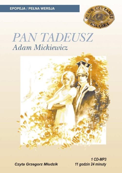 Mickiewicz Adam – Pan Tadeusz
