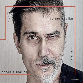 Skolias Jorgos, Skolias Antonis – Kolos