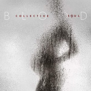 COLLECTIVE SOUL – Blood