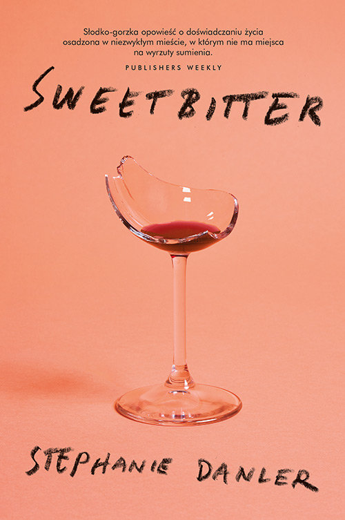 Danler Stephane – Sweetbitter