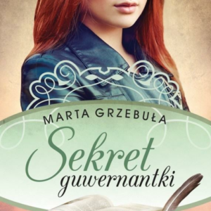GRZEBUŁA MARTA – Sekret Guwernantki