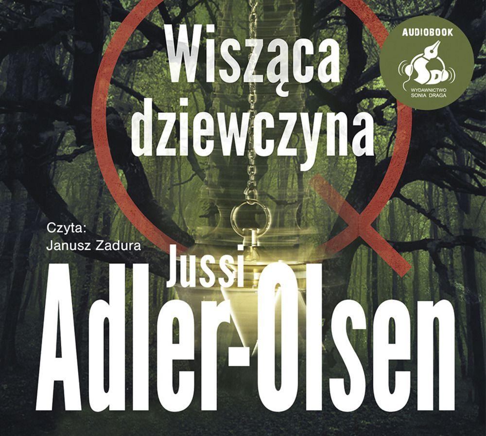 Adler Olsen Jussi – Wisząca Dziewczyna
