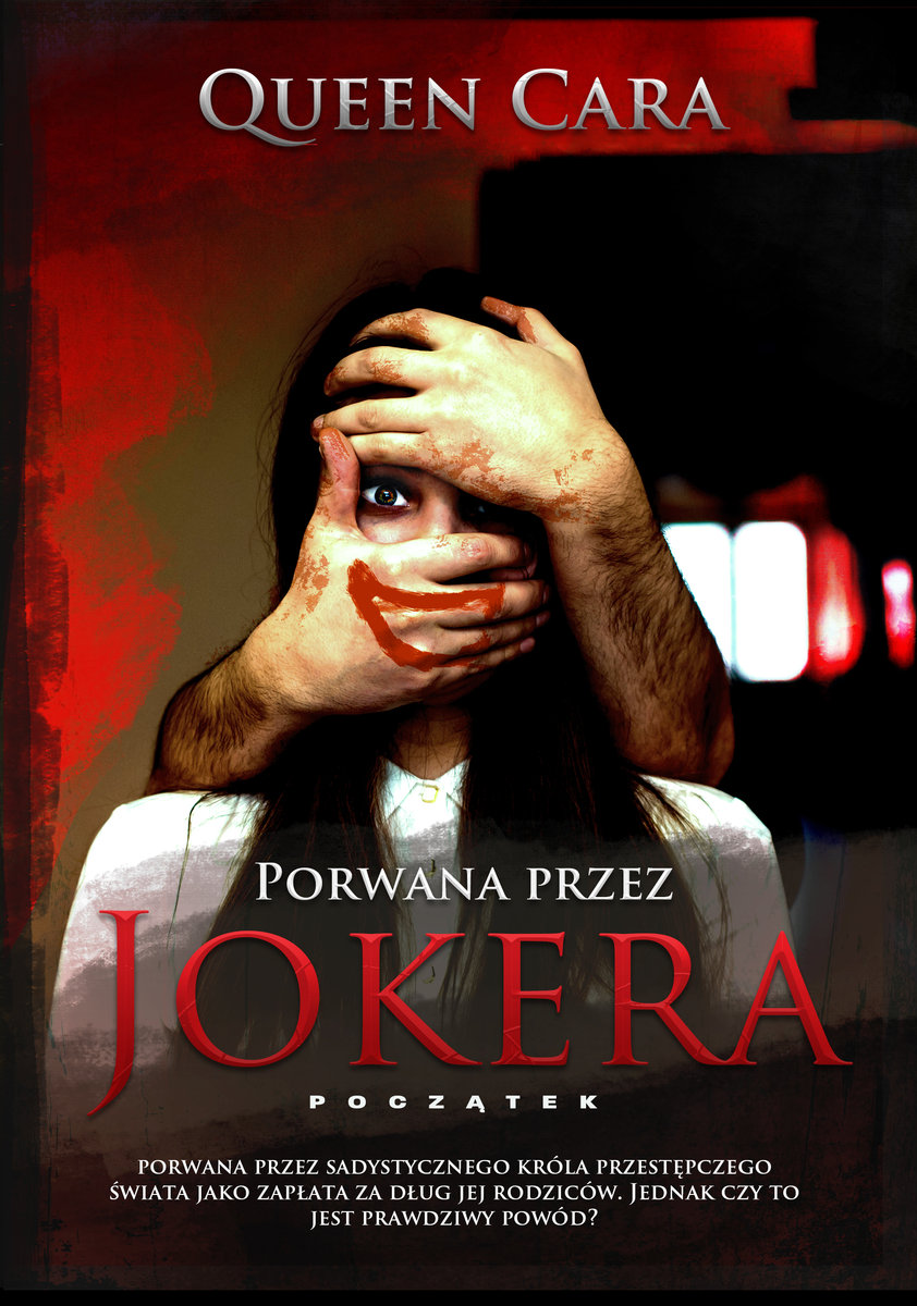 CARA QUEEN – Porwana Przez Jokera. Początek