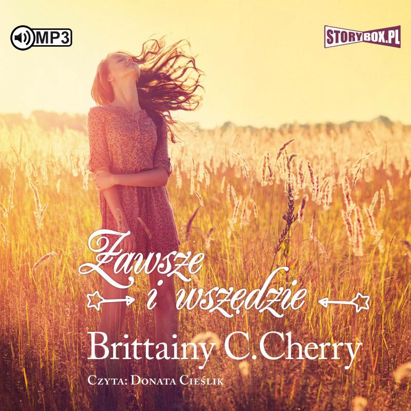 Cherry Brittainy – Zawsze I Wszędzie
