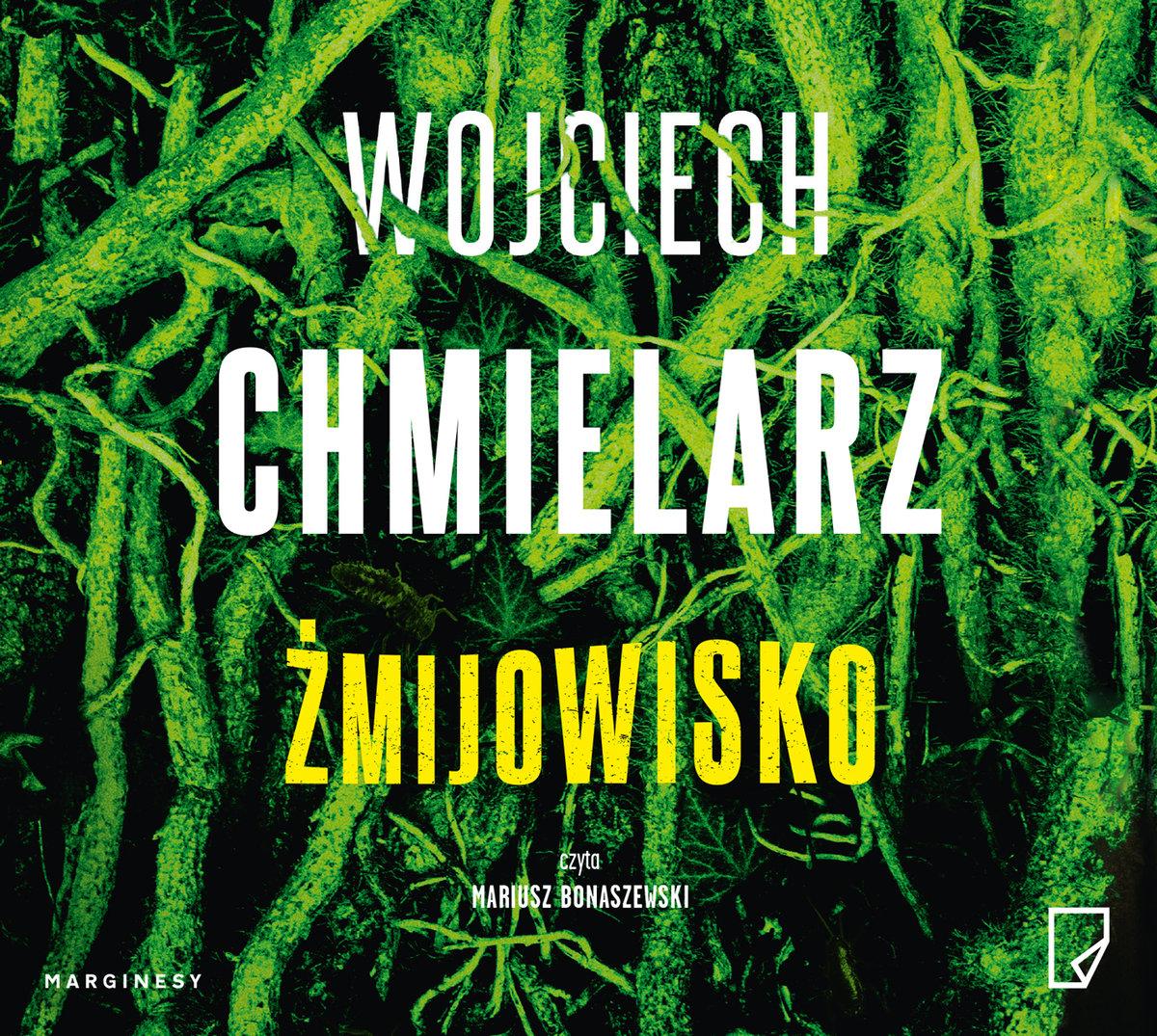 Chmielarz Wojciech – Żmijowisko