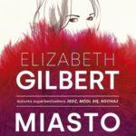 GILBERT ELIZABETH – Miasto Dziewcząt