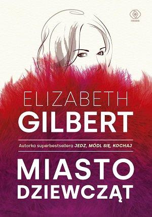 Gilbert Elizabeth – Misto Dziewcząt