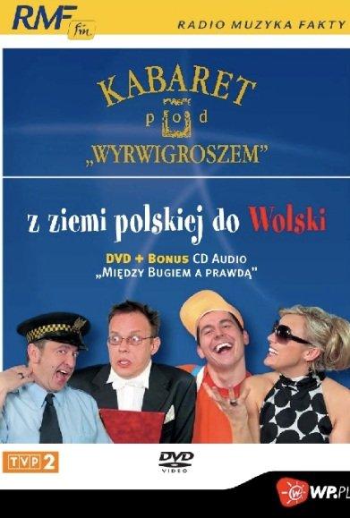 KABARET POD WYRWIGROSZEM – Z Ziemi Polskiej Do Wolski.