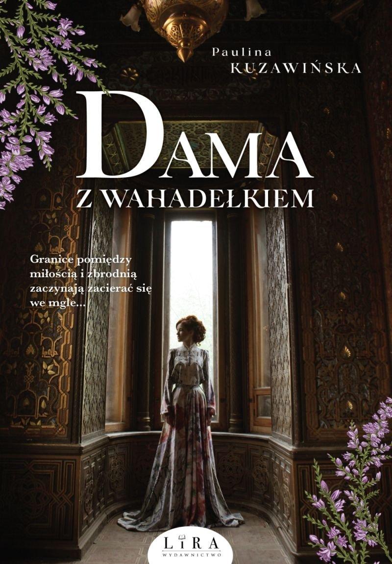 Kuzawińska Paulina – Dama Z Wahadełkiem