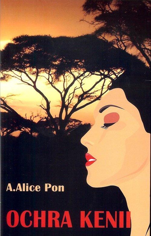 Pon A. Alice – Ochra Kenii
