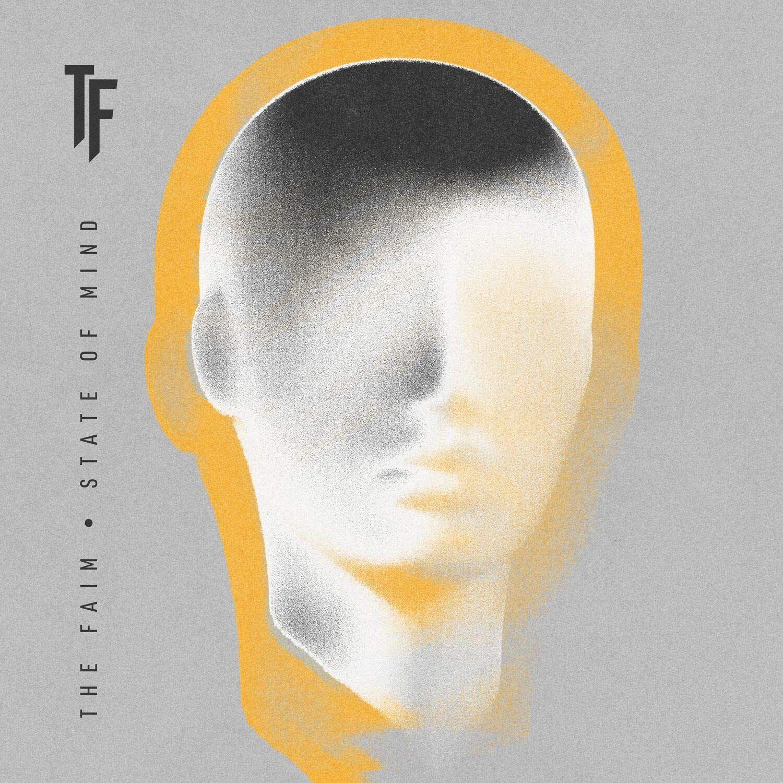 Faim – State Of Mind