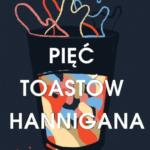 GRIFFIN ANNE – Pięć Toastów Hannigana