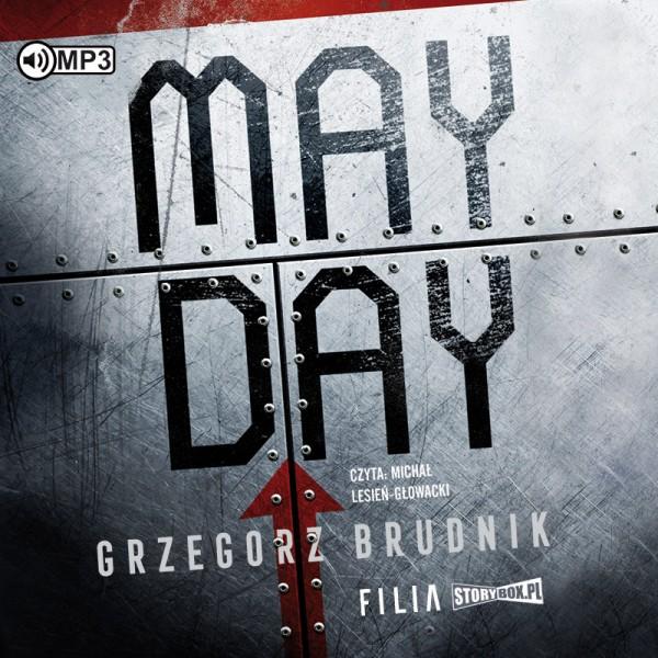 Brudnik Grzegorz – Mayday