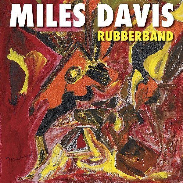 DAVIS MILES – RUBBERBAND