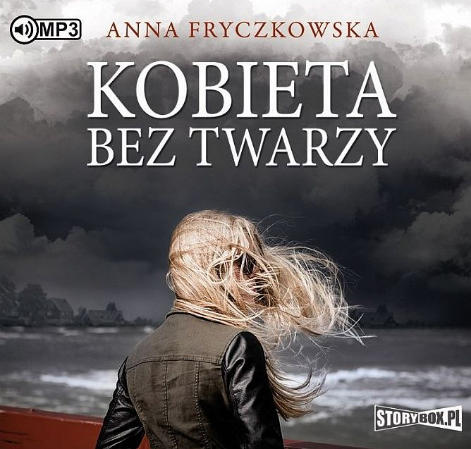 Fryczkowska Anna – Kobieta Bez Twarzy