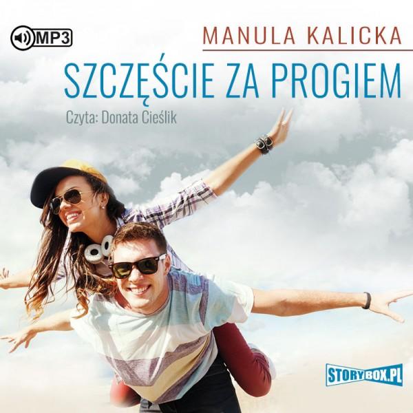 Kalicka, Manula – Szczęście Za Rogiem