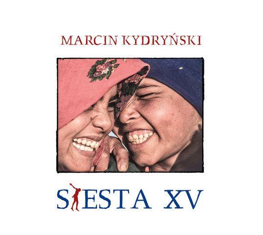 Siesta 15 (prezentuje Marcin Kydryński)