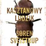 SVEISTRUP SOREN – Kasztanowy Ludzik