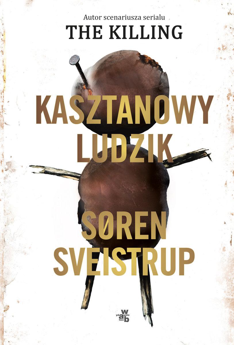 Sveistruo Soren – Kasztanowy Ludzik
