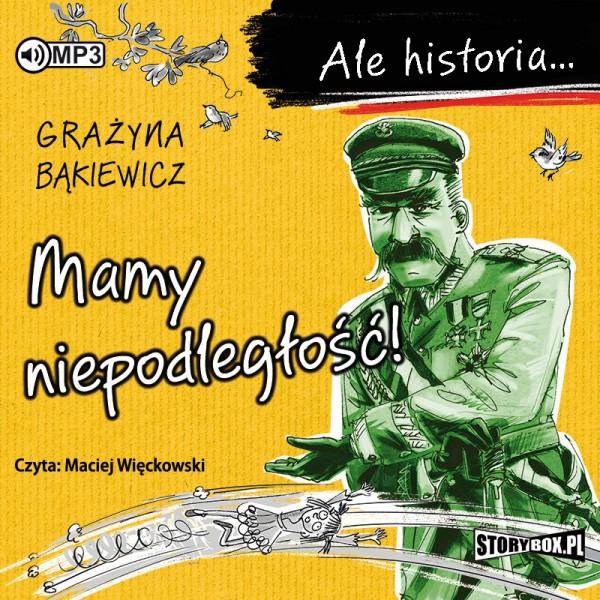 Bąkiewicz Grażyna – Mamy Niepodległość