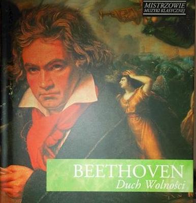 Beethoven Ludwig Van – Duch Wolności