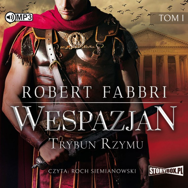 Fabbri Robert – Wespazjan. Trybun Rzymu