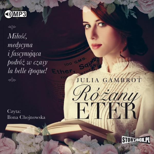 Gambrot Julia – Różany Eter