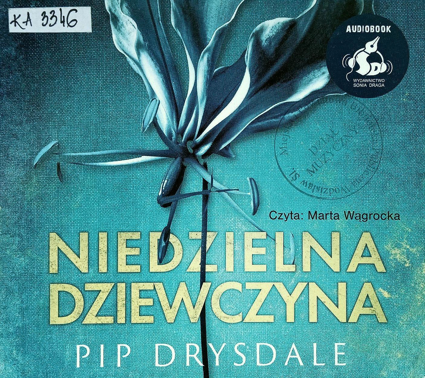 Drysdale Pip – Niedzielna Dziewczyna