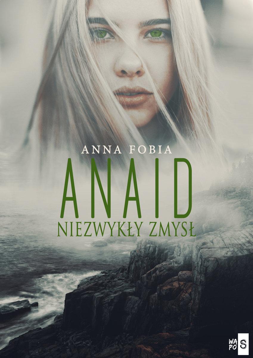 FOBIA ANNA – Anaid. Niezwykły Zmysł