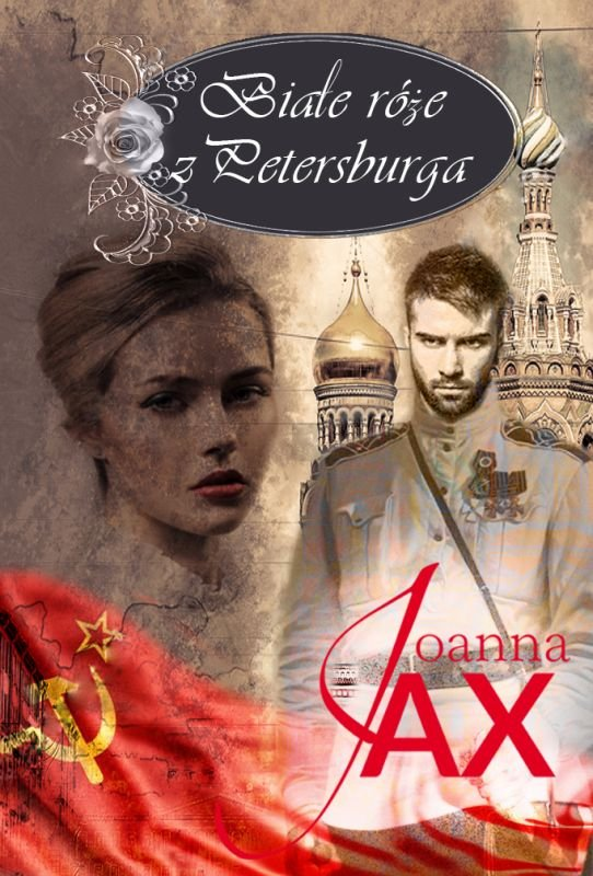 JAX JOANNA – Białe Róże Z Petersburga