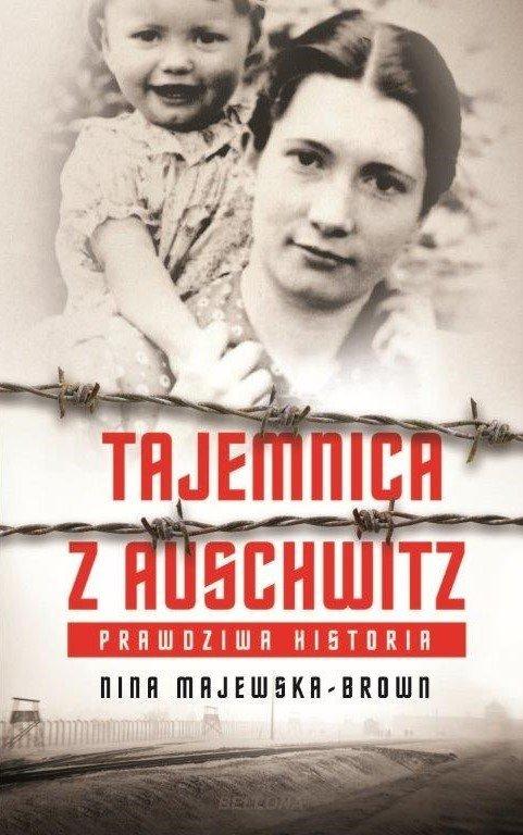Majewska Brown Nina – Tajemnica Z Auschwitz