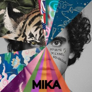 MIKA – My Name Is Michael Holbrook