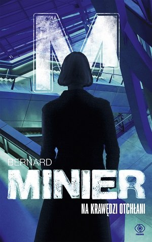 MINIER BERNARD – Na Krawędzi Otchłani