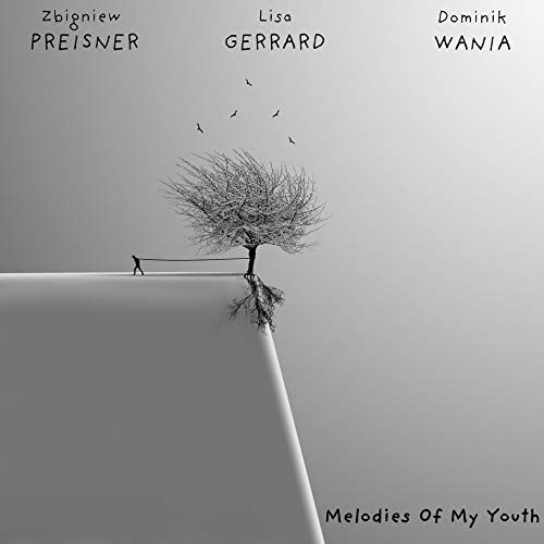 Preisner, Gerrard, Wania – Melodies Of My Youth