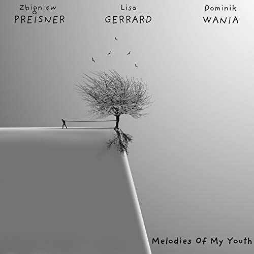 PREISNER ZBIGNIEW, GERRARD LISA, WANIA DOMINIK - Melodies Of My Youth