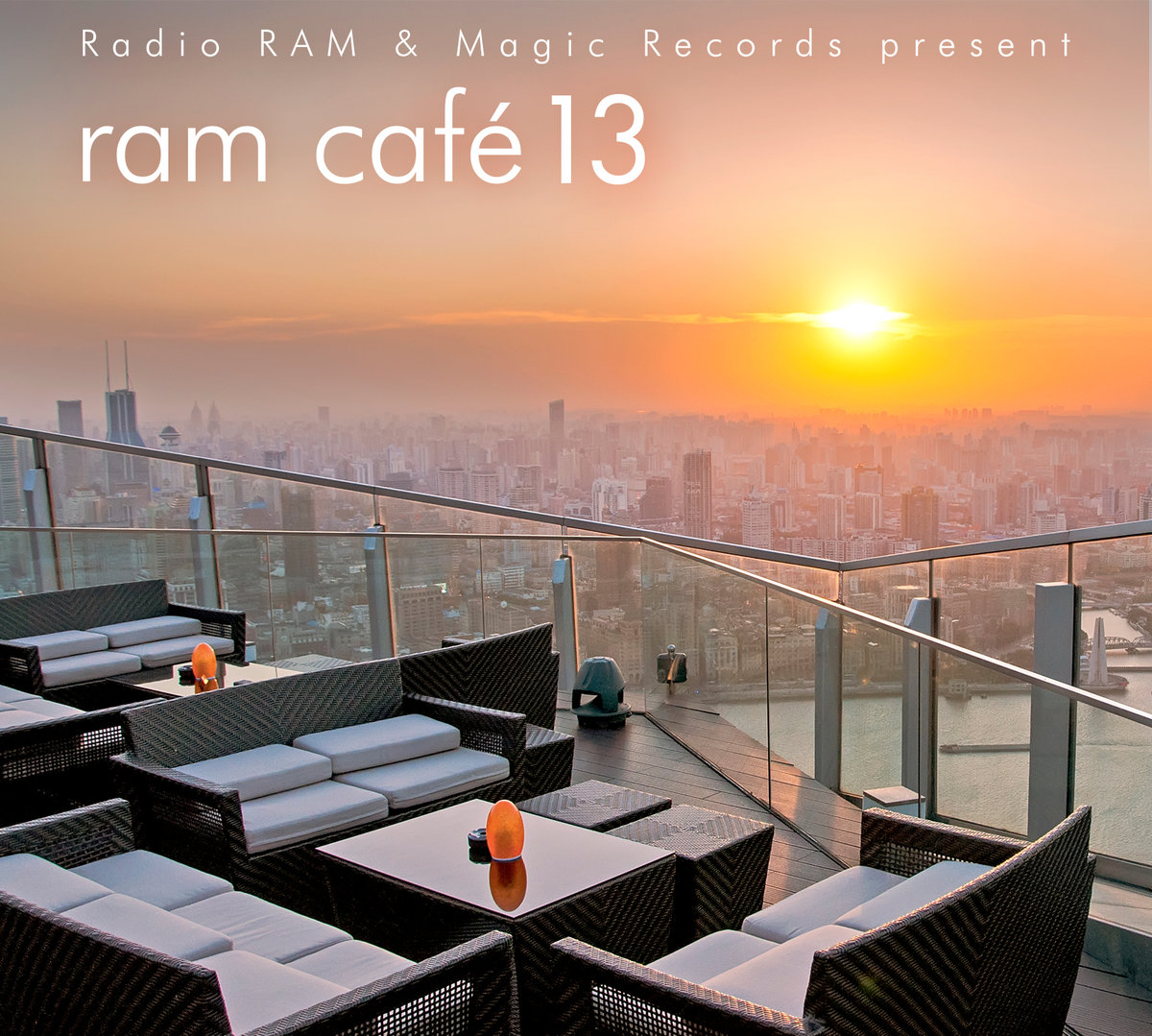 Ram Cafe 13 – Lounge & Chillout