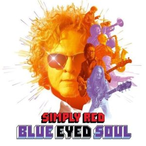 SIMPLY RED – Blue Eyed Soul