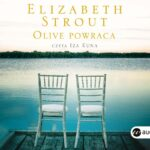 STROUT ELIZABETH – OLIVE KITTERIDGE 2. OLIVE POWRACA