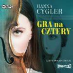 CYGLER HANNA – GRA NA CZTERY