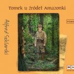SZKLARSKI ALFRED – TOMEK U ŹRÓDEŁ AMAZONKI