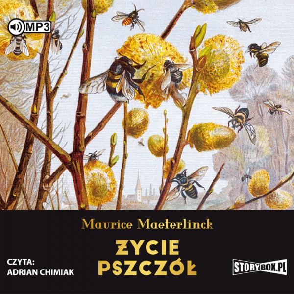 Maeterlinck Maurice – Życie Pszczół